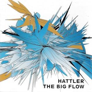 DEJA-MOVE-HATTLER-BELIEVER-HATTLER-THE-BIG-FLOW-BASE-