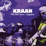 KRAAN – The Trio Years - Zugabe!